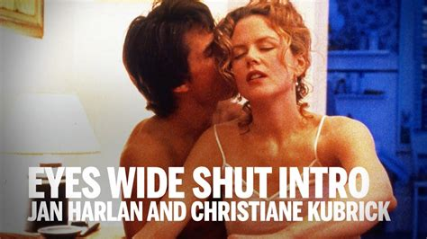EYES WIDE SHUT introduced by Jan Harlan and Christiane