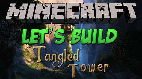 Minecraft - Let's Build - Tangled Tower - YouTube