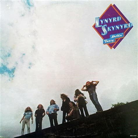 Graded on a Curve: Lynyrd Skynyrd, Nuthin' Fancy - The